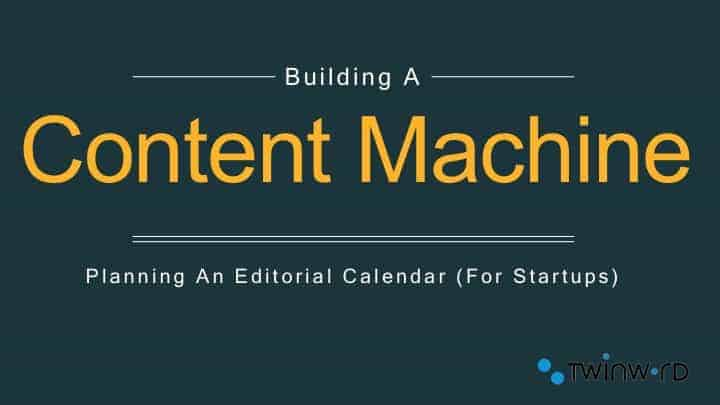 Building a Content Machine caption
