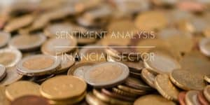 Sentiment Analysis: Financial Sector caption