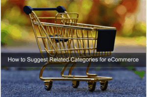 How to Suggest Related Categories for eCommerce infographic