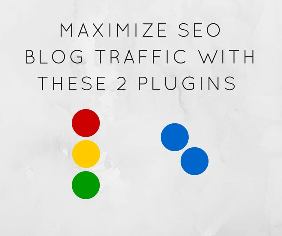 Maximize SEO Blog Traffic With These 2 Plugins caption