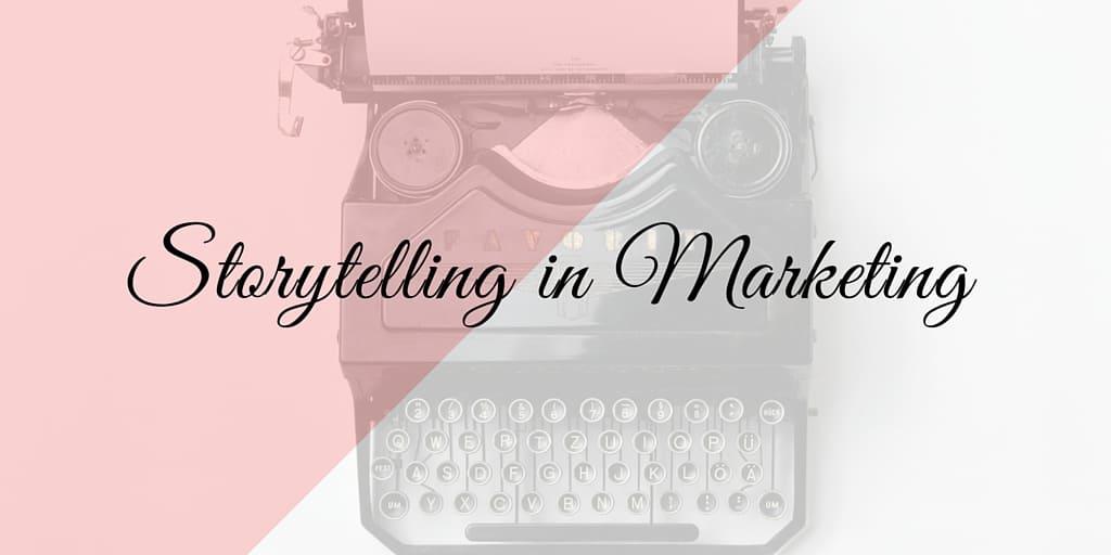 benefits-of-storytelling-in-marketing