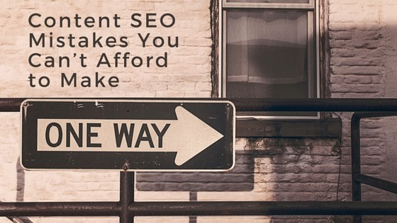 Content SEO Mistakes You Can't Afford to Make caption