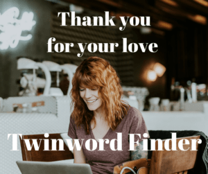 Thank you for your love from Twinword Finder