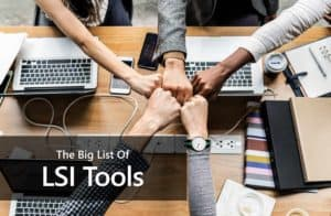 "Picture of People fist bumping with the text: ""The Big list of LSI Tools"""