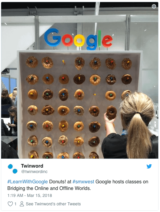 "Screenshot of a Twitter post from Twinword. The Twitter post's caption is:""#LearnWithGoogle Donuts! at #smxwest Google hosts classes on Bridging the Online and Offline Worlds""."