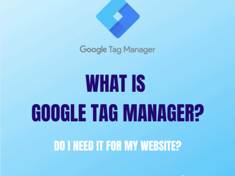 Featured image of What is Google Tag Manager and do I need it for my website? blog post