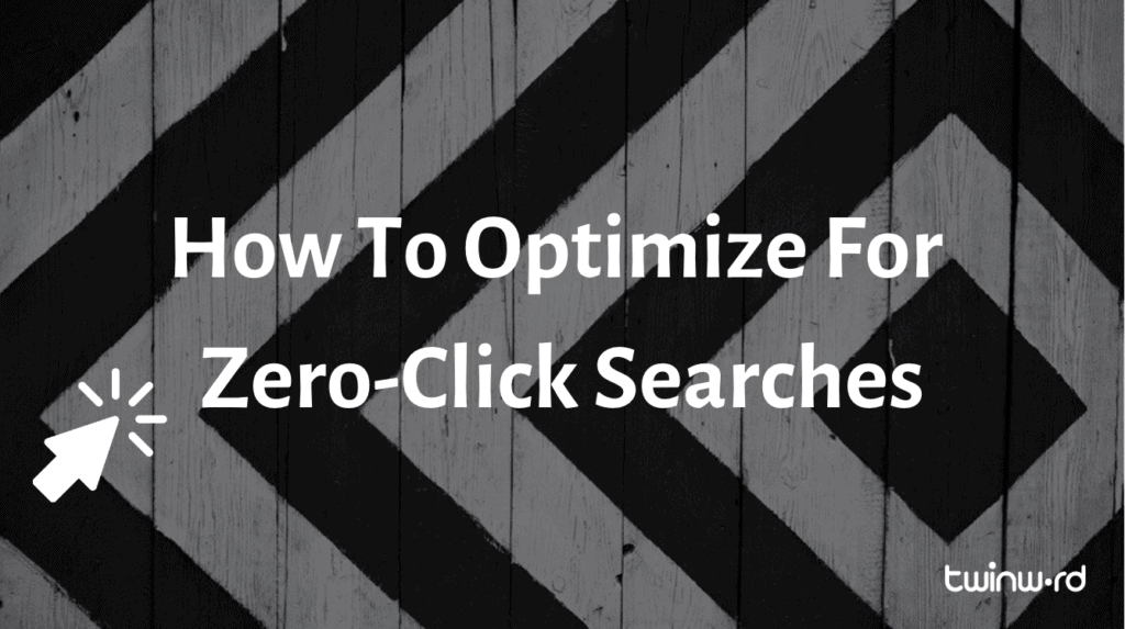 How to optimize for zero-click searches