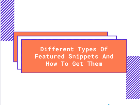 Different types of featured snippets and how to get them