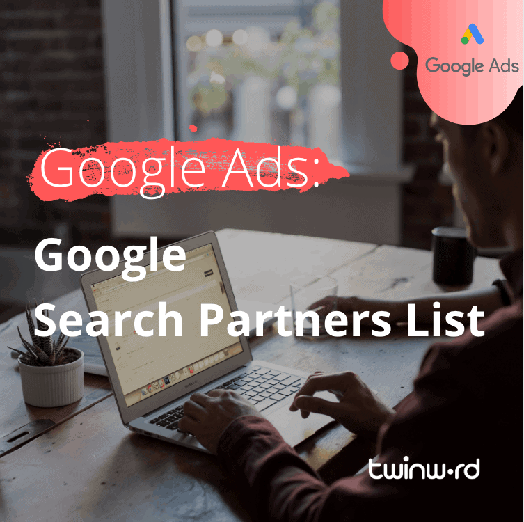 Google Ads: Google Search Partners List featured image