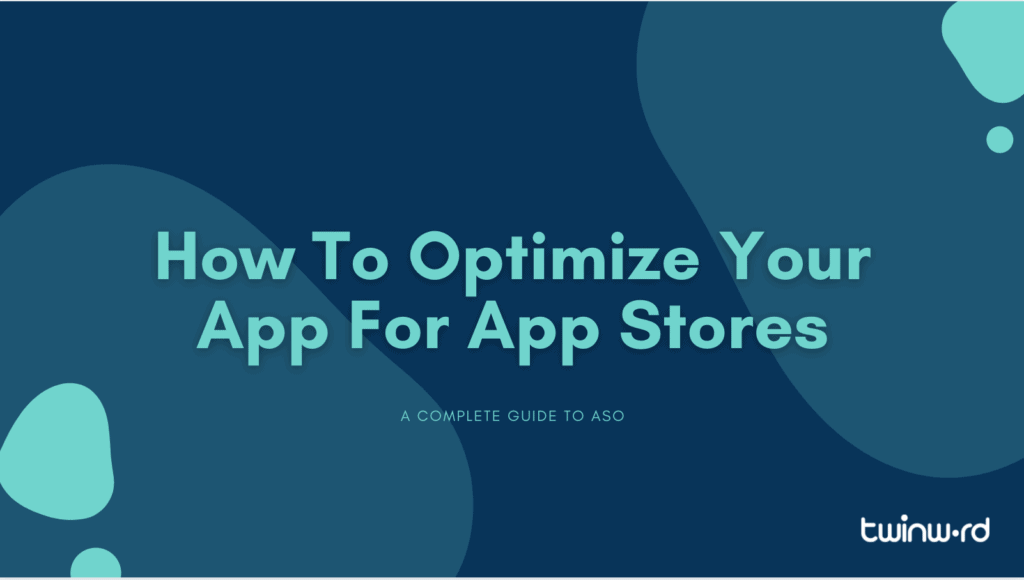 How to optimize your app for app stores
