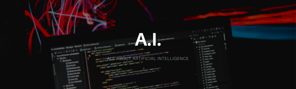 All about A.I. and A.I marketing banner.