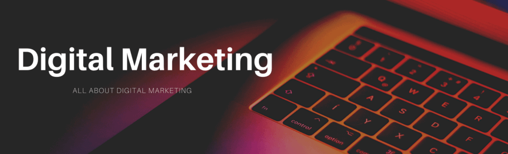 All about digital marketing banner.