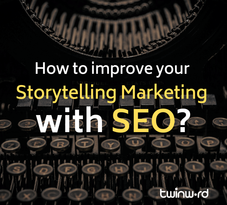 How to improve your storytelling marketing