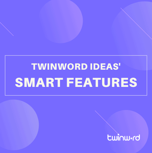 Twinword Ideas' smart features - featured image