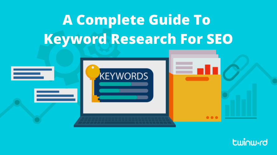 A complete guide to keyword research for SEO
