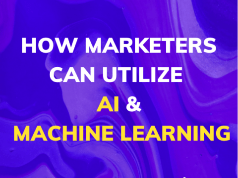 how marketers can utilize AI and Machine Learning